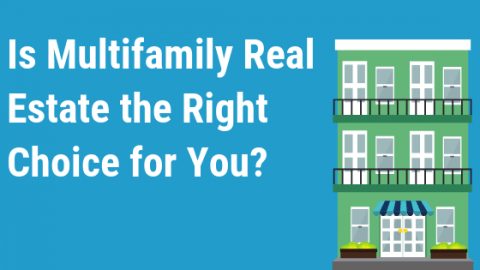 Is multifamily real estate the right for you?